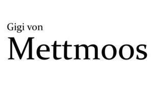Gigi von Mettmoos